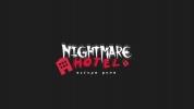 """Siaubo namai """"Nightmare Hotel"""""""